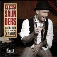 Cover Ben Saunders - You Thought You Knew Me By Now