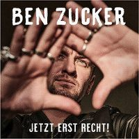 Cover Ben Zucker - Jetzt erst recht!