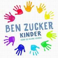Cover Ben Zucker - Kinder (sind so kleine Hände)