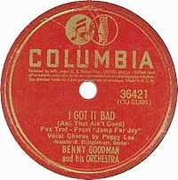 Cover Benny Goodman And Peggy Lee - I Got It Bad (And That Ain't Good)