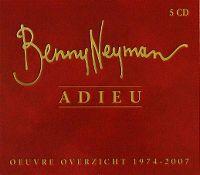 Cover Benny Neyman - Adieu - Oeuvre overzicht 1974-2007