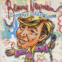 Cover Benny Neyman - Loat mer lekker goon