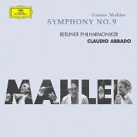 Cover Berliner Philharmoniker / Claudio Abbado - Gustav Mahler: Symphony No. 9