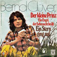 Cover Bernd Clüver - Der kleine Prinz (Ein Engel, der Sehnsucht heißt)