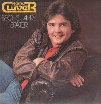 Cover Bernd Clüver - Sechs Jahre später