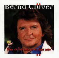 Cover Bernd Clüver - Wenn ich dich dann in die Arme nehm