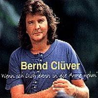Cover Bernd Clüver - Wenn ich Dich dann in die Arme nehm'