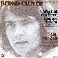 Cover Bernd Clüver - Wer hat ein Herz, das nie bricht
