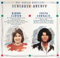 Cover Bernd Clüver / Costa Cordalis - Das große deutsche Schlager-Archiv