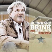 Cover Bernhard Brink - Der glücklichste Mann der Welt