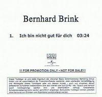 Cover Bernhard Brink - Ich bin nicht gut für dich