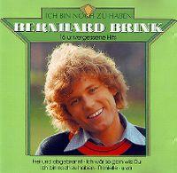 Cover Bernhard Brink - Ich bin noch zu haben - 16 unvergessene Hits