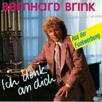 Cover Bernhard Brink - Ich denk an Dich