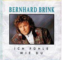 Cover Bernhard Brink - Ich fühle wie du