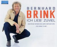 Cover Bernhard Brink - Ich lieb' zuviel