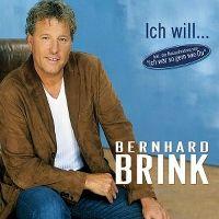 Cover Bernhard Brink - Ich will ...