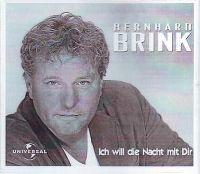 Cover Bernhard Brink - Ich will die Nacht mit dir