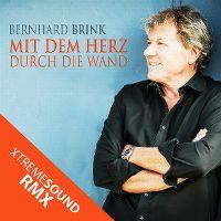 Cover Bernhard Brink - Mit dem Herz durch die Wand