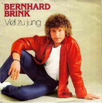 Cover Bernhard Brink - Viel zu jung