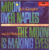 Cover Bert Kaempfert And His Orchestra - Moon Over Naples