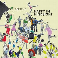 Cover Bertolf - Happy In Hindsight