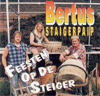 Cover Bertus Staigerpaip - Feesten op de steiger