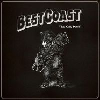 Cover Best Coast - The Only Place