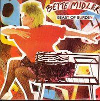 Cover Bette Midler - Beast Of Burden