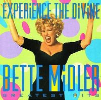 Cover Bette Midler - Experience The Divine - Greatest Hits