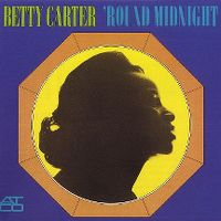 Cover Betty Carter - 'Round Midnight