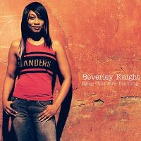 Cover Beverley Knight - Keep This Fire Burning