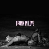 Cover Beyoncé feat. Jay Z - Drunk In Love