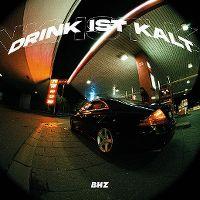 Cover BHZ - Drink ist kalt