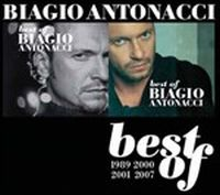 Cover Biagio Antonacci - Best Of 1989-2007