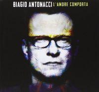 Cover Biagio Antonacci - L'amore comporta