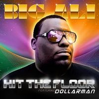Cover Big Ali feat. Dollarman - Hit The Floor