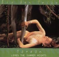 Cover Big Ben Tribe - Tarzan Loves The Summer Nights