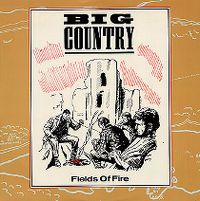 Cover Big Country - Fields Of Fire (400 Miles)