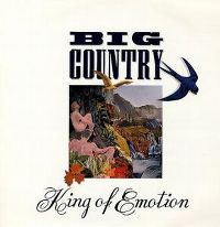 Cover Big Country - King Of Emotion