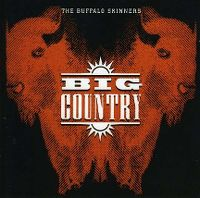 Cover Big Country - The Buffalo Skinners