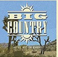 Cover Big Country - We're Not In Kansas (The Live Bootleg Series 1993-1998) Volume Two