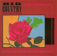 Cover Big Country - Where The Rose Is Sown