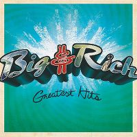 Cover Big & Rich - Greatest Hits