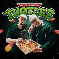 Cover Big Toe / Bonez MC - Turtlez