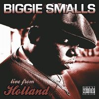 Cover Biggie Smalls - Live From Holland