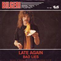 Cover Bilgeri - Late Again