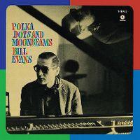 Cover Bill Evans - Polka Dots And Moonbeams