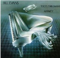 Cover Bill Evans / Toots Thielemans - Affinity