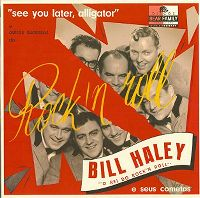 Cover Bill Haley - See You Later, Alligator e outros sucessos do Rock'n Roll