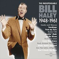 Cover Bill Haley - The Indispensable 1948-1961